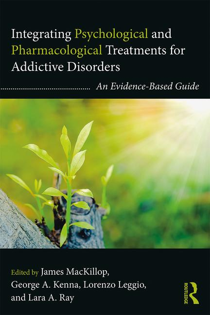 Book cover - Integrating Psychological and Pharmacological Treatments for Addictive Disorders